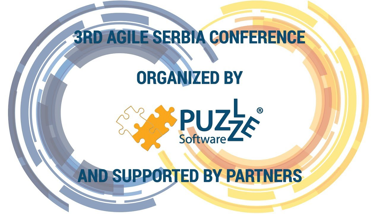 3rd Agile Serbia Conference 2018 - Agile Outside IT: Now is the time for it, but how can we actually do it?