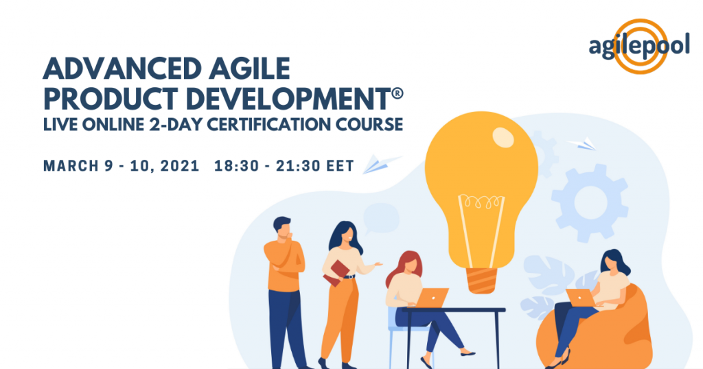 Become Sertified in Advanced Agile Product Development® Live Online