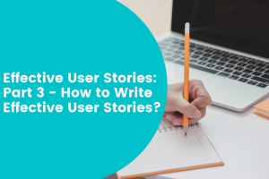 Techniques for writing user stories
