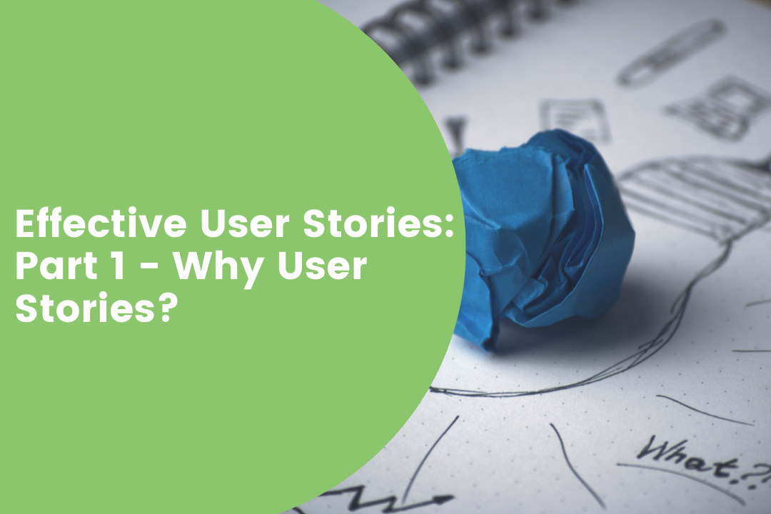 Why User Stories what is the purpose of the user stories