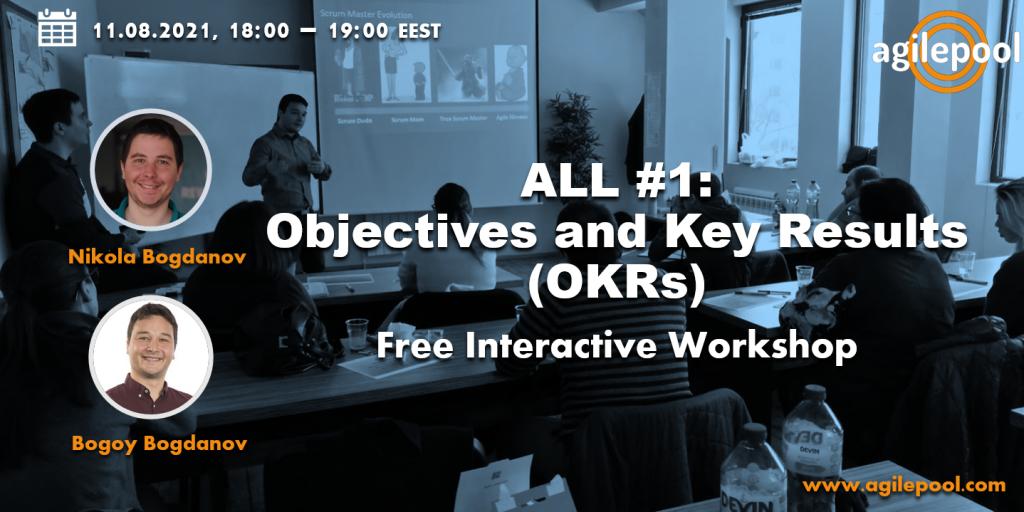 Agile Leadership League Interactive Workshop OKRs